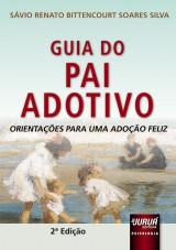 Capa do livro: Guia do Pai Adotivo, Sávio Bittencourt