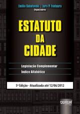 Capa do livro: Estatuto da Cidade & Legislação Complementar, Organizadores: Emilio Sabatovski, Iara P. Fontoura e Melissa Folmann