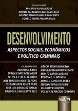 Capa do livro: Desenvolvimento, Organizadores: Armando Albuquerque, Manoel Alexandre Cavalcante Belo, Rogério Magnus Varela Gonçalves e Romulo Rhemo Palitot Braga