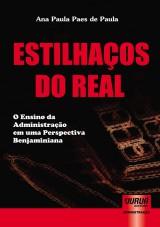 Capa do livro: Estilhaços do Real - O Ensino da Administração em uma Perspectiva Benjaminiana, Ana Paula Paes de Paula