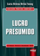 Capa do livro: Lucro Presumido - Coleção Prática Contábil, Lúcia Helena Briski Young