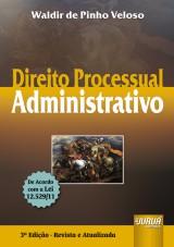 Capa do livro: Direito Processual Administrativo, Waldir de Pinho Veloso