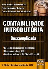 Capa do livro: Contabilidade Introdutória - Descomplicada, June Alisson W. Cruz, Carlos Ubiratan C. Schier e Emir G. Andrich
