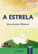 Capa do livro: Estrela, A, Sílvia Andreis Witkoski
