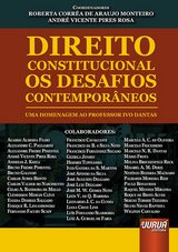 Capa do livro: Direito Constitucional - Os Desafios Contemporâneos, Coordenadores: Roberta Corrêa de Araújo Monteiro e André Vicente Pires Rosa