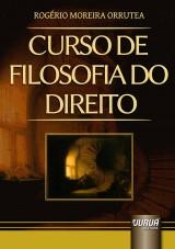Capa do livro: Curso de Filosofia do Direito, Rogério Moreira Orrutea