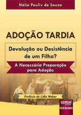 Capa do livro: Adoção Tardia – Devolução ou Desistência de um Filho?, Hália Pauliv de Souza