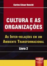 Capa do livro: Cultura e as Organizações, Carlos César Ronchi