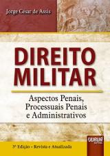Capa do livro: Direito Militar, Jorge Cesar de Assis