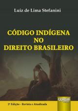 Capa do livro: Código Indígena no Direito Brasileiro, Luiz de Lima Stefanini