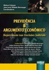 Capa do livro: Previdência e Argumento Econômico, Coordenadoras: Melissa Folmann e Jane Lucia Wilhelm Berwanger