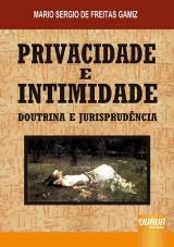 Capa do livro: Privacidade e Intimidade, Mario Sergio de Freitas Gamiz
