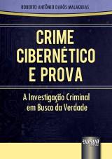 Capa do livro: Crime Cibern�tico e Prova - A Investiga��o Criminal em Busca da Verdade, Roberto Ant�nio Dar�s Malaquias