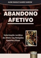Capa do livro: Abandono Afetivo, Aline Biasuz Suarez Karow