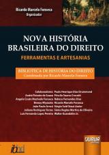 Capa do livro: Nova História Brasileira do Direito – Ferramentas e Artesanias, Organizador: Ricardo Marcelo Fonseca