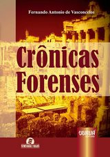 Capa do livro: Crônicas Forenses, Fernando Antonio Vasconcelos