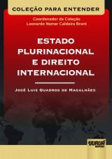 Capa do livro: Estado Plurinacional e Direito Internacional, José Luiz Quadros de Magalhães