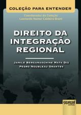Capa do livro: Direito da Integração Regional, Jamile Bergamaschine Mata Diz e Pedro Noubleau Orantes
