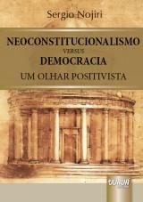 Capa do livro: Neoconstitucionalismo versus Democracia, Sergio Nojiri