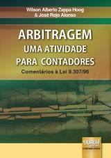 Capa do livro: Arbitragem - Uma Atividade para Contadores - Coment�rios � Lei 9.307/96, Wilson Alberto Zappa Hoog & Jos� Rojo Alonso