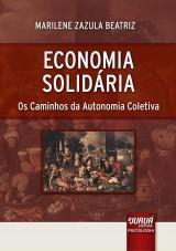 Capa do livro: Economia Solidária, Marilene Zazula Beatriz
