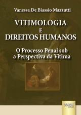 Capa do livro: Vitimologia e Direitos Humanos, Vanessa De Biassio Mazzutti