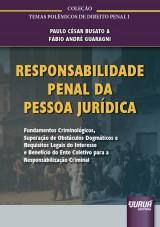 Capa do livro: Responsabilidade Penal da Pessoa Jurídica, Paulo César Busato e Fábio André Guaragni