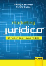 Capa do livro: Marketing Jurídico, Rodrigo Bertozzi e Renata Bucco