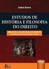 Capa do livro: Estudos de História e Filosofia do Direito – Biblioteca de História do Direito - Coordenada por Ricardo Marcelo Fonseca, Andrés Botero