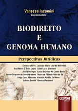 Capa do livro: Biodireito e Genoma Humano, Coordenadora: Vanessa Iacomini