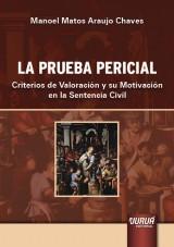 Capa do livro: La Prueba Pericial, Manoel Matos Araujo Chaves