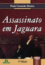 Capa do livro: Assassinato em Jaguara, Paulo Fernando Silveira