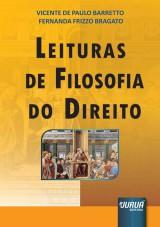 Capa do livro: Leituras de Filosofia do Direito, Vicente de Paulo Barretto e Fernanda Frizzo Bragato