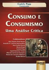 Capa do livro: Consumo e Consumismo, Coordenador: Carlyle Popp