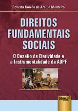 Capa do livro: Direitos Fundamentais Sociais, Roberta Corrêa de Araujo Monteiro