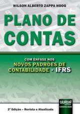 Capa do livro: Plano de Contas - Com �nfase nos Novos Padr�es de Contabilidade - IFRS, 2� Edi��o � Revista e Atualizada, Wilson Alberto Zappa Hoog