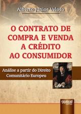 Capa do livro: Contrato de Compra e Venda a Crédito ao Consumidor, O, Alberto Junior Veloso