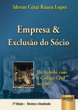 Capa do livro: Empresa e Exclusão do Sócio, Idevan César Rauen Lopes