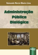 Capa do livro: Administração Pública Dialógica, Raimundo Márcio Ribeiro Lima