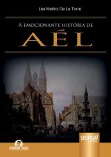 Capa do livro: Emocionante História de Aél, A, Léa Muñoz De La Torre