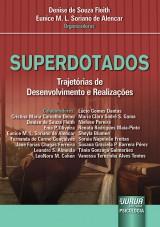 Capa do livro: Superdotados - Trajetórias de Desenvolvimento e Realizações, Organizadoras: Denise de Souza Fleith e Eunice M. L. Soriano de Alencar