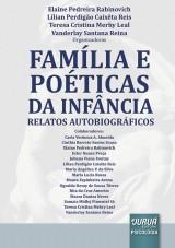 Capa do livro: Família e Poéticas da Infância, Organizadores: Elaine Pedreira Rabinovich, Lílian Perdigão Caixêta Reis, Teresa Cristina Merhy Leal e Vanderlay Santana Reina