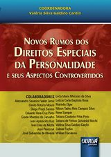 Capa do livro: Novos Rumos dos Direitos Especiais da Personalidade e seus Aspectos Controvertidos, Coordenadora: Valéria Silva Galdino Cardin