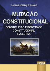 Capa do livro: Mutação Constitucional, Carlos Henrique Ramos