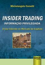 Capa do livro: Insider Trading – Informação Privilegiada, Michelangelo Corsetti