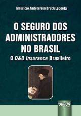 Capa do livro: Seguro dos Administradores no Brasil, O, Maurício Andere Von Bruck Lacerda