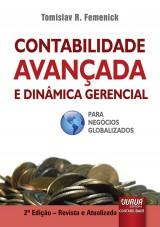 Capa do livro: Contabilidade Avançada e Dinâmica Gerencial, Tomislav R. Femenick