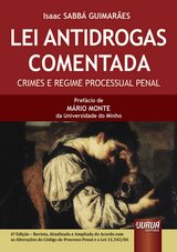 Capa do livro: Lei Antidrogas Comentada - Crimes e Regime Processual Penal, Isaac SABBÁ GUIMARÃES