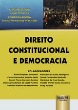 Capa do livro: Direito Constitucional e Democracia, Organizador: Jorge Miranda - Coordenadora: Joana Fernandes Machado