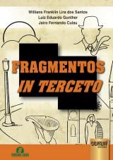 Capa do livro: Fragmentos in Terceto, Willians Franklin Lira dos Santos e Luiz Eduardo Gunther - Ilustração: Jairo Fernando Culau